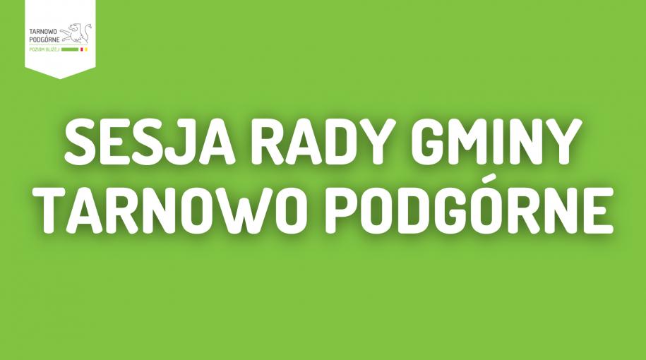 Sesja Rady Gminy Tarnowo Podgórne