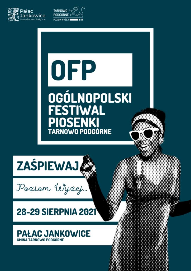 Plakat informujący o Ogólnopolskim Festiwalu Piosenki Tarnowo Podórne 2021